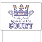 Queen Of The Court Volleyball Yard Sign