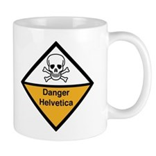Danger: Helvetica Coffee Mug