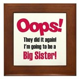 Oops Big Sister Framed Tile