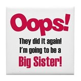 Oops Big Sister Tile Coaster