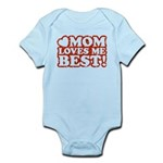 Mom Loves Me Best Infant Bodysuit