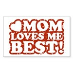 Mom Loves Me Best Rectangle Sticker
