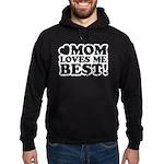 Mom Loves Me Best Hoodie (dark)