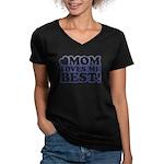 Mom Loves Me Best Women's V-Neck Dark T-Shirt