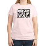 Mom Loves Me Best Women's Light T-Shirt