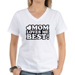 Mom Loves Me Best Women's V-Neck T-Shirt