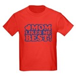 Mom Loves Me Best Kids Dark T-Shirt