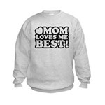 Mom Loves Me Best Kids Sweatshirt