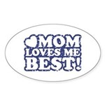 Mom Loves Me Best Oval Sticker (10 pk)