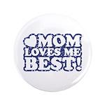 Mom Loves Me Best 3.5