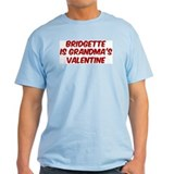 Bridgettes is grandmas valent T-Shirt