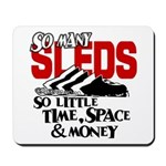 So Little Time, Space & Money Mousepad