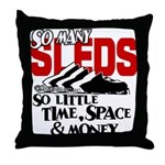 So Little Time, Space & Money Throw Pillow
