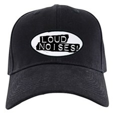 Loud Noises! Baseball Hat