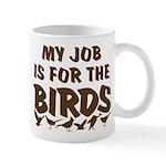 Job for the Birds Mug