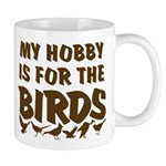 Hobby for the Birds Mug