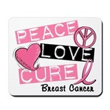 PEACE LOVE CURE Breast Cancer (L1) Mousepad