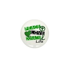 PEACE LOVE DONATE LIFE (L1) Mini Button (10 pack)