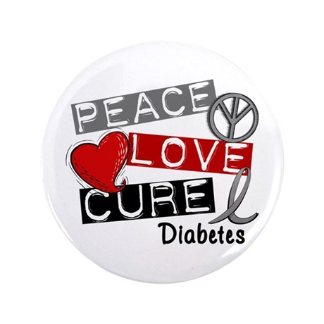 "Peace Love Cure Diabetes 3.5"" Button"