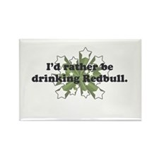 I'd rather be drinking Red Bu Rectangle Magnet
