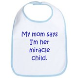 Mom Miracle Child Boy Bib