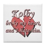 Kolby broke my heart and I hate him Tile Coaster