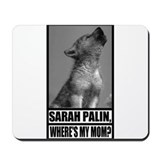Where's My Mom? Mousepad