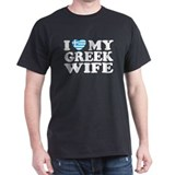 I love My Greek Wife T-Shirt