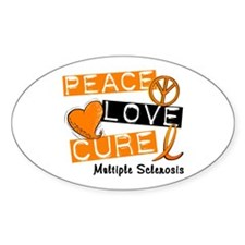 PEACE LOVE CURE MS Oval Decal