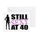 Still Sexy At 40 Years Old Greeting Cards (Pk of 2
