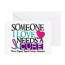 Needs A Cure THYROID CANCER Greeting Card