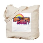 Big Sisters Rock! Tote Bag