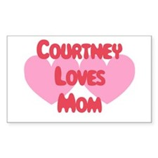 Courtney Loves Mom Rectangle Decal