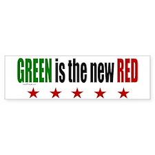 GREEN Is The New RED Bumper Bumper Sticker