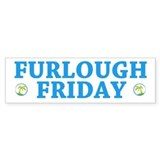 Furlough Friday Bumper Sticker (50 pk)