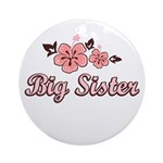 Big Sister - Hibiscus Ornament (Round)