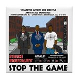 Stop the game & Never again Tile Coaster