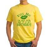 Kiss Me March 17 Birthday Yellow T-Shirt