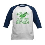 Kiss Me March 17 Birthday Kids Baseball Jersey