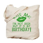 Kiss Me March 17 Birthday Tote Bag