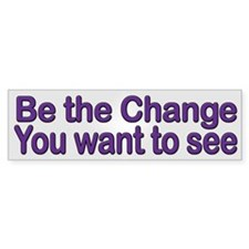 Be Change Ghandi Quote Bumper Bumper Sticker