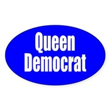 Queen Democrat Oval Sticker from the Liberal Store