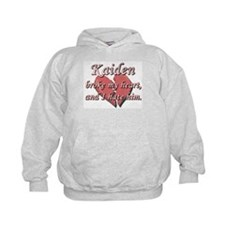 Kaiden broke my heart and I hate him Hoodie