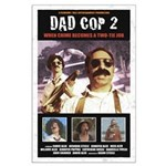Dad Cop 2 Large Poster