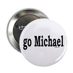"go Michael 2.25"" Button (100 pack)"