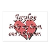 Jaylee broke my heart and I hate her Postcards (Pa