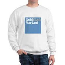 Goldman Sacked Sweatshirt
