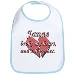 Janae broke my heart and I hate her Bib