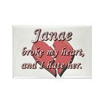 Janae broke my heart and I hate her Rectangle Magn