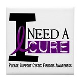 I Need A Cure CYSTIC FIBROSIS Tile Coaster